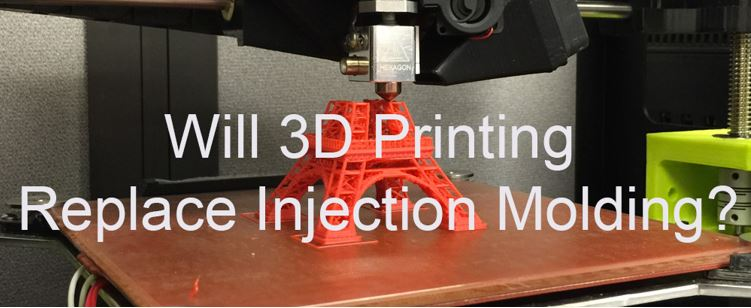 Will 3D Printing Replace Injection Molding